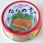 【黄金伝説出演】ふくら屋 たらの子味付 6缶セット
